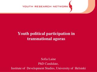 Youth political participation in transnational agoras