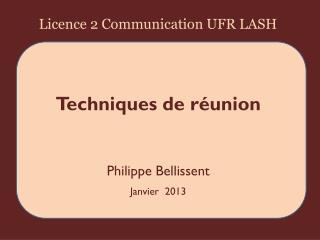 Techniques de réunion Philippe Bellissent Janvier  2013