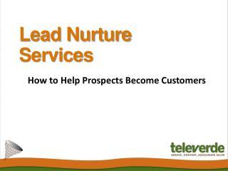 Lead Nurture Services - Televerde