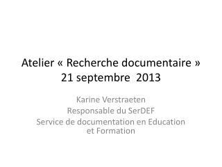 Atelier  «Recherche documentaire» 21 septembre  2013