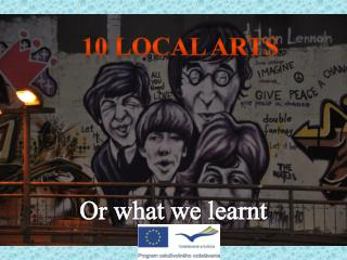 10  local arts