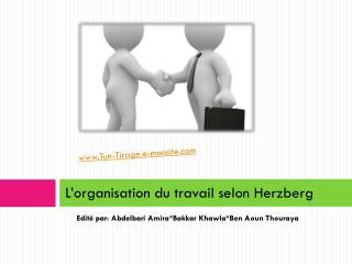 L'organisation du travail selon Herzberg