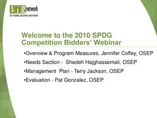 Welcome to the  2010 SPDG Competition Bidders' Webinar
