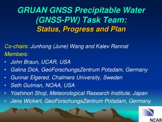 GRUAN GNSS  Precipitable  Water  (GNSS-PW) Task Team: Status, Progress and Plan