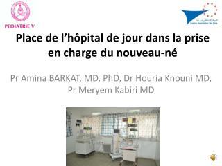 Place de l'hôpital de jour dans la prise en charge du nouveau-né