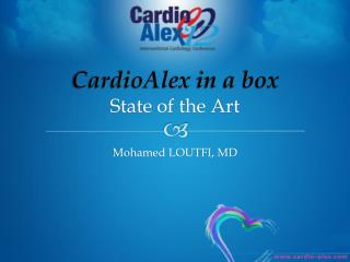 CardioAlex  in a box State of the Art