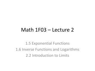 Math 1F03 – Lecture 2