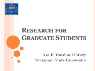 Research  for Graduate Students