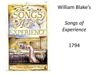 William Blake's Songs of Experience 1794