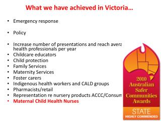 What we have achieved in Victoria…