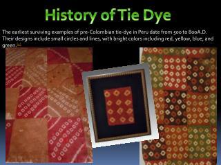 History of Tie Dye