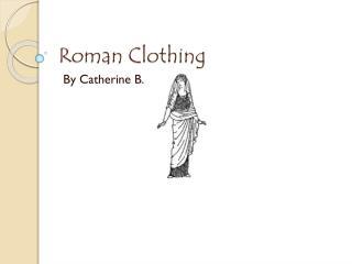 Roman Clothing