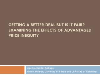 Getting a Better Deal but is it Fair? Examining the Effects of Advantaged Price Inequity