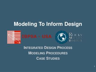 Modeling To Inform Design