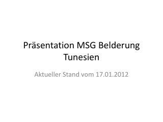 Präsentation MSG  Belderung  Tunesien