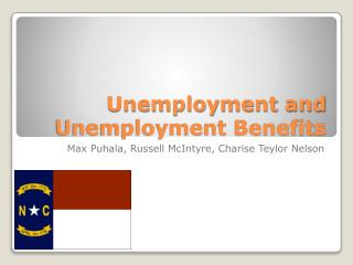 Unemployment and Unemployment Benefits