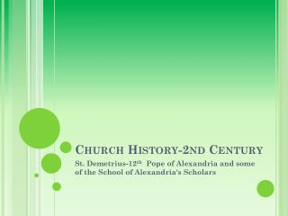 Church History-2nd Century