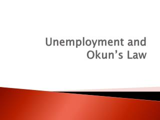 Unemployment and  Okun's  Law