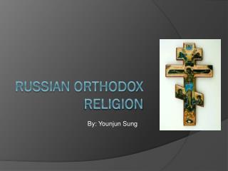 Russian Orthodox Religion