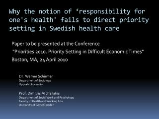 Paper to be presented at the  Conference