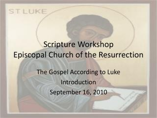 Scripture Workshop Episcopal Church of the Resurrection