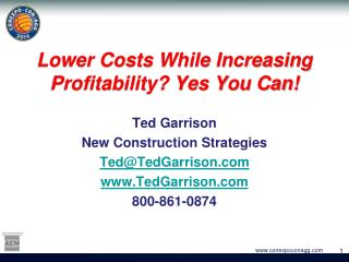 Lower Costs While Increasing Profitability? Yes You Can!