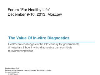 The Value Of In-vitro Diagnostics