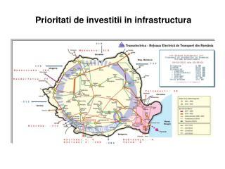 Priorit at i  de  investitii  in  infrastructura