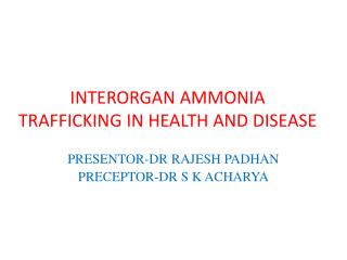 INTERORGAN AMMONIA TRAFFICKING IN HEALTH AND DISEASE