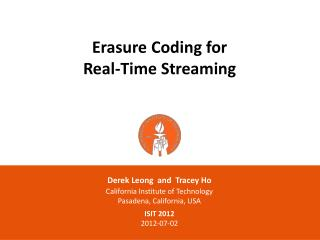 Erasure Coding for Real-Time Streaming