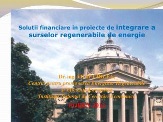 Solutii financiare  in  proiecte de integrare a  surselor regenerabile  de  energie