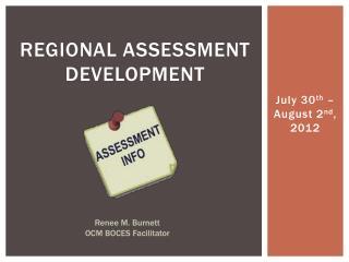 Regional assessment development