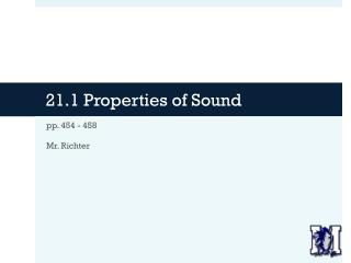 21.1 Properties of Sound
