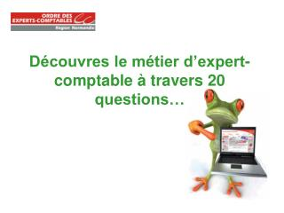 Découvres le métier d'expert-comptable à travers 20 questions…