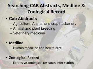 Searching CAB Abstracts, Medline & Zoological Record