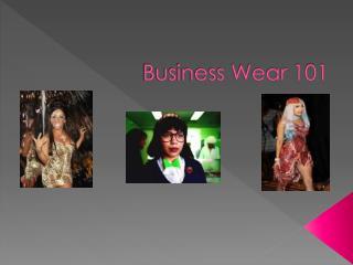 Business Wear 101