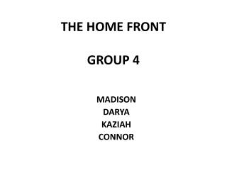 THE  HOME FRONT GROUP 4