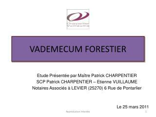 VADEMECUM FORESTIER