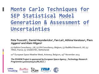 Monte Carlo Techniques for SEP Statistical Model Generation & Assessment of Uncertainties