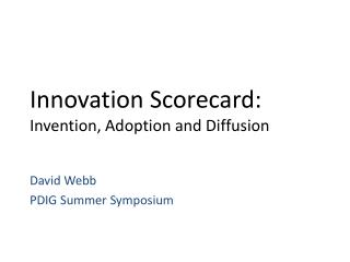 Innovation Scorecard: Invention, Adoption and Diffusion