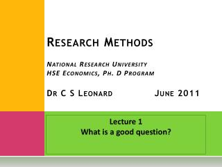 Lecture 1 What is a good question?