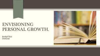 Envisioning Personal Growth.