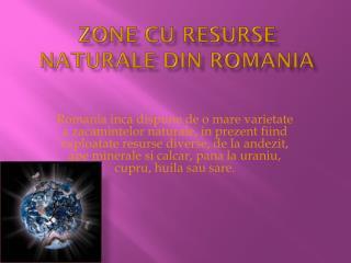 Zone cu resurse naturale din  romania
