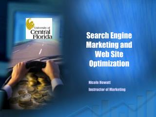 Search Engine Marketing and Web Site Optimization