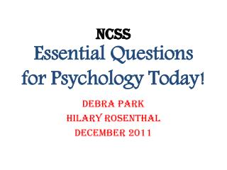 NCSS Essential Questions for Psychology Today!
