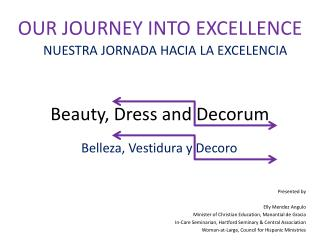 Beauty, Dress and Decorum
