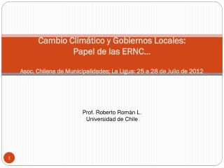 Prof. Roberto  Román  L. Universidad de Chile