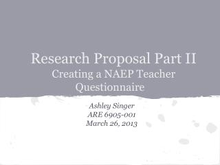 Research Proposal Part II Creating a NAEP Teacher Questionnaire