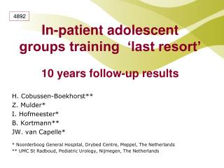 In-patient adolescent groups training  'last resort'   10 years follow-up results