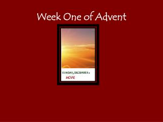 Week One of Advent